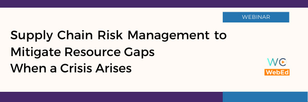 Supply Chain Risk Management to Mitigate Resource Gaps When a Crisis Arises