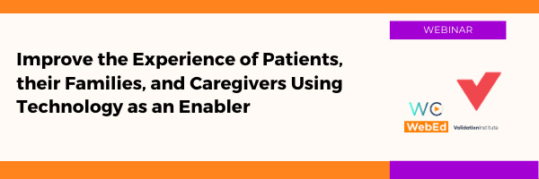 Improve the Experience of Patients, their Families, and Caregivers Using Technology as an Enabler
